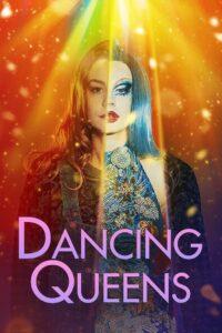 Dancing Queens 2021 Film Online