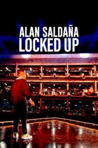 Alan Saldaña: Uwięziony 2021 Film Online